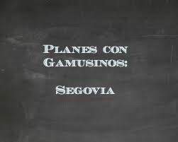 planes con gamusinos_segovia