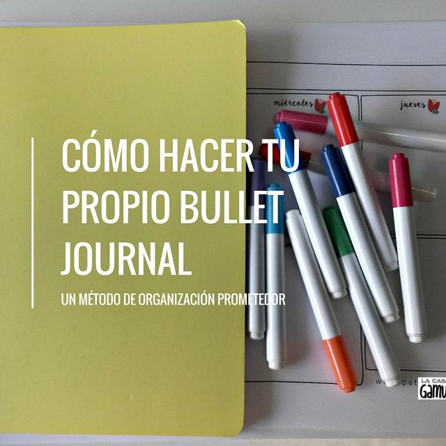 CÓMO HACER TU PROPIO BULLET JOURNAL